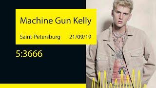 Machine Gun Kelly - 5:3666 (Saint-Petersburg '19)