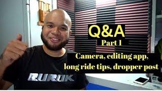 Q&A Part 1 - Long ride tips, Rockshox Reverb, my cameras, editing software, WD-40