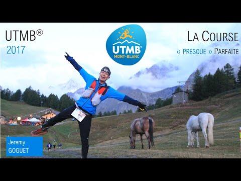 Inside UTMB 2017   32h30 : La Course Parfaite