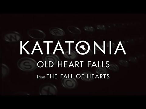 Katatonia - Old Heart Falls (lyrics video) (from The Fall of Hearts)