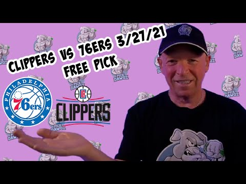 Los Angeles Clippers vs Philadelphia 76ers 3/27/21 Free NBA Pick and Prediction NBA Betting Tips