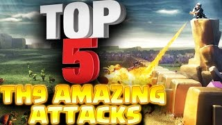 Top 5 BEST TH9 ATTACKS 2017 in Clash of Clans this Month!!