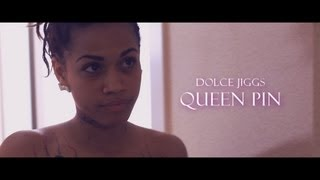 Queen Pin - Dolce Jiggs - OFFICIAL MUSIC VIDEO