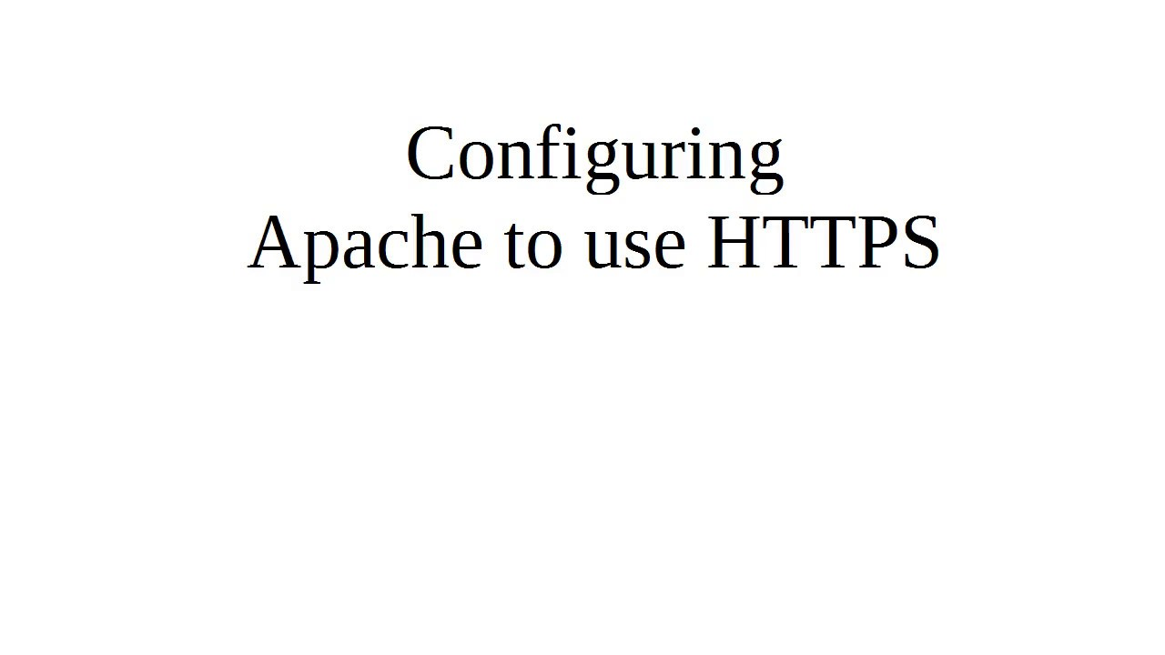 Configuring apache to use ssl youtube configuring apache to use ssl xflitez Choice Image