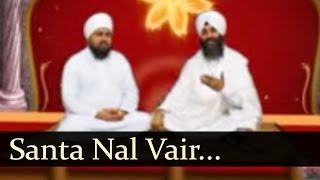 Santa nal Vair Kamavde (Bhai Joginder singh Riar - Bhai Onkar Singh Una sahib wale)
