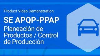 apqp planeacin de los productos ppap plan de control para la produccin   softexpert