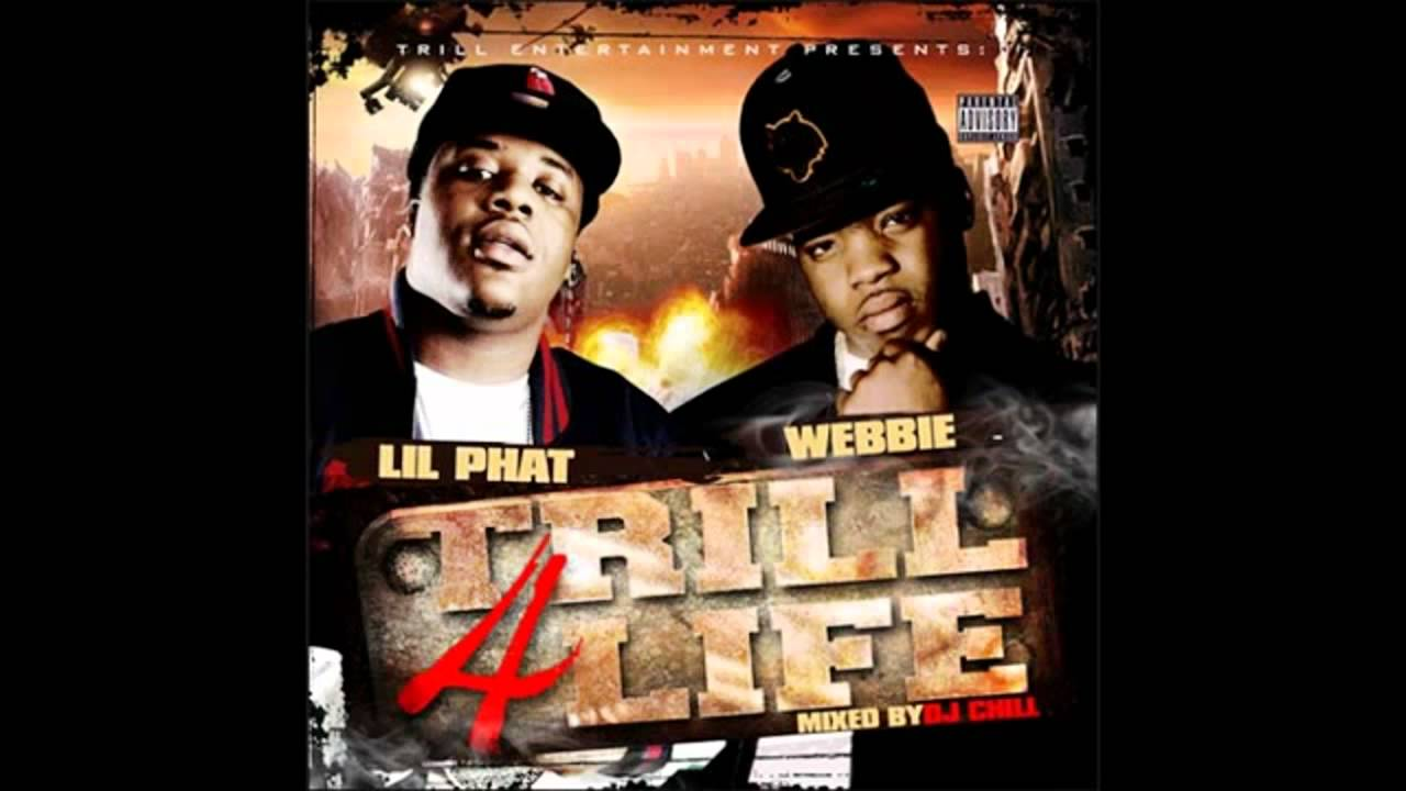 Webbie Lil Phat Fuck With Me Trill 4 Life Mixtape Youtube
