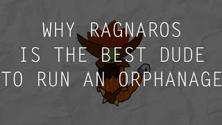 Why Ragnaros is the Best Card to Run an Orphanage