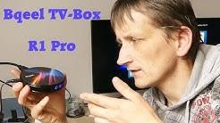 Bqeel Android TV Box R1 PRO - Unboxing und Einrichten