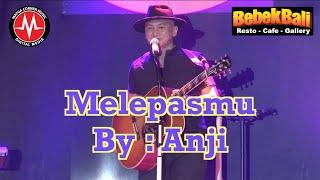 Melepasmu - Anji Live Concert