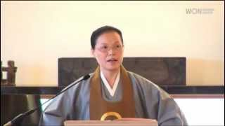 What Goes Around Comes Around: Won Buddhism Dharma Talk by Ven. Chung Ohun Lee, Ph.D.