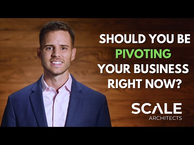 Should you be pivoting your business right now
