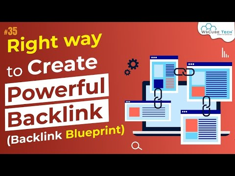 The Right Way to Create Powerful Backlink (Backlink Blueprint) Hindi #35