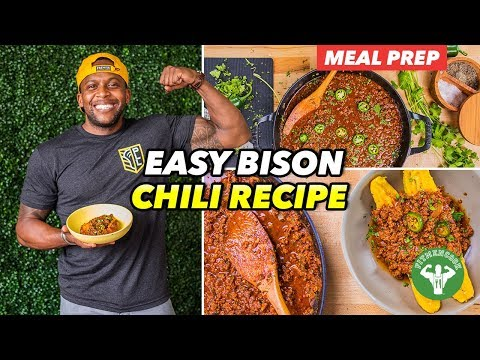 Meal Prep: Easy Bison Chili Recipe Best For Post Workout
