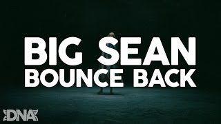 Big Sean - Bounce Back