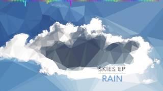 HIS-Rain (Skies EP) [Future Bass]