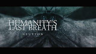 Humanity's Last Breath -  Glutton (Visualizer)