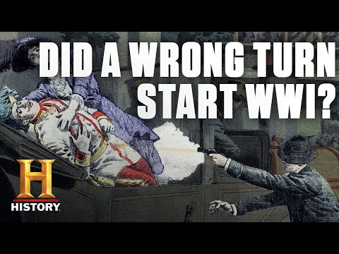 How a Wrong Turn Started World War I | History