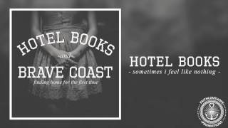 Hotel Books - Sometimes I Feel Like Nothing