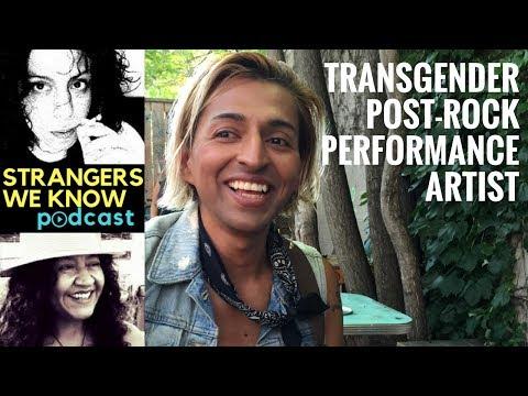 CAROLINA BROWN (Transgender Post-Rock Performance Artist) - STRANGERS WE KNOW Podcast