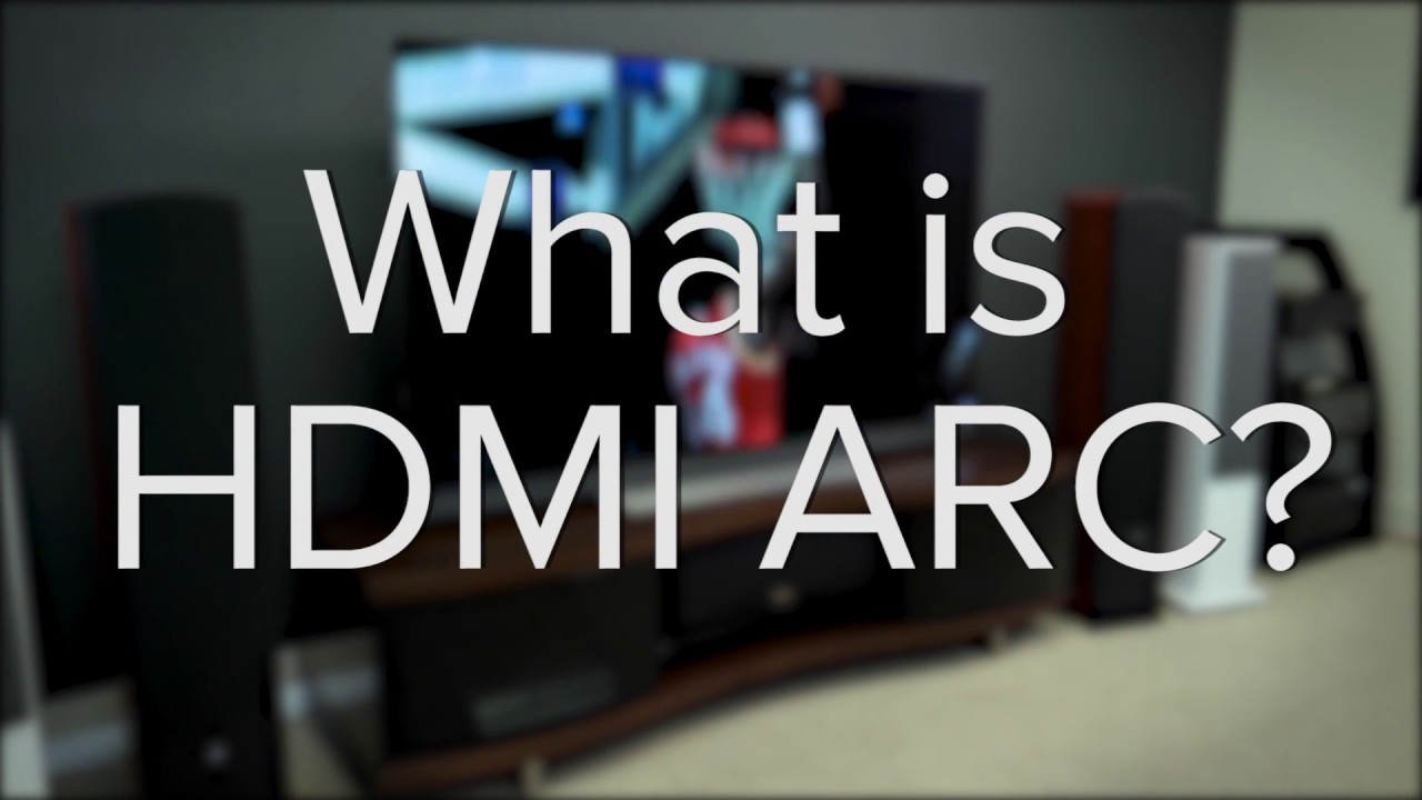 Hdmi Arc Hdmi Arc Is The Coolest Tv Feature You Re Not Using Here S How
