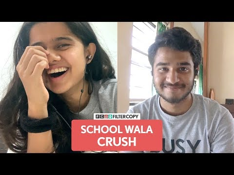 FilterCopy | Falling In Love With Your School Crush Again | Ft. Aditya Deshingkar And Suhani Mardia