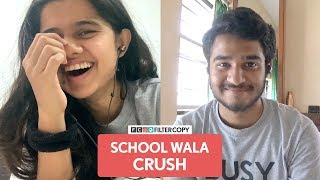 FilterCopy | Falling In Love With Your School Crush Again | Ft. Aditya Deshingkar and Suhani Mardia