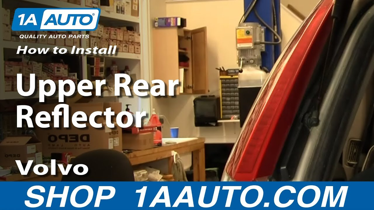 How To Install Replace Upper Rear Reflector Volvo Xc90 03
