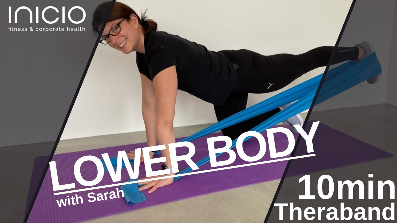 10 min fit serie with Sarah: LOWER BODY with Theraband