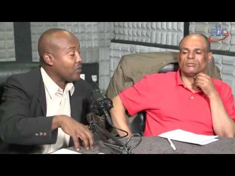 Mogach:Discussion on Ethiopian Current Situation on FBC radio-Part 1