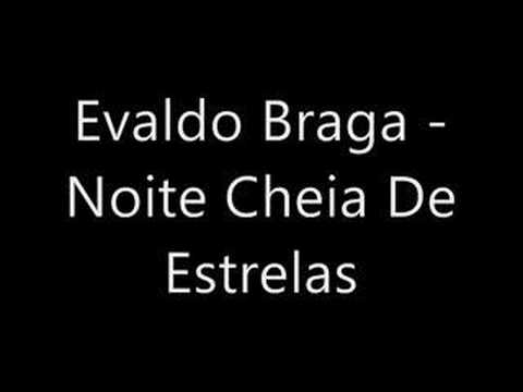 DE BAIXAR BRAGA EVALDO NOITE CHEIA ESTRELAS