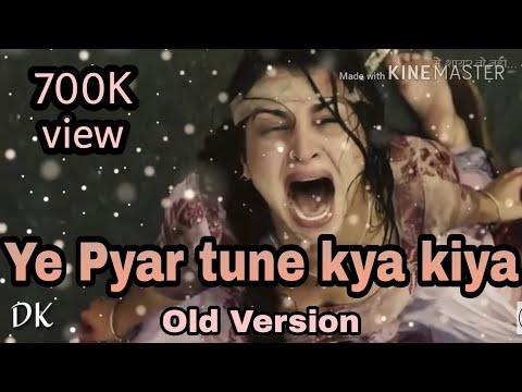 Ye Pyaar Tune Kya Kiya Title Song With Lyrics [ Whatsapp Status ]