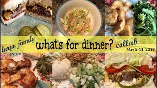 WHAT'S FOR DINNER COLLAB WITH THE FOULGER FAMILY | LARGE FAMILY REAL LIFE MEAL IDEAS