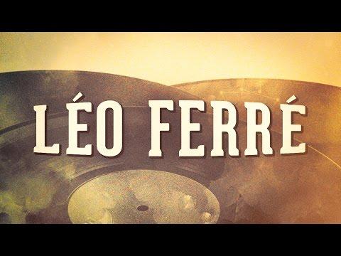 Léo Ferré, Vol. 1 « Les idoles de la chanson française » (Album complet)