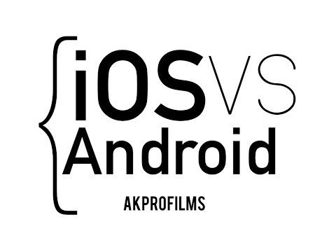 iOS vs Android - In Depth Comparison Between Both Popular Operating Systems
