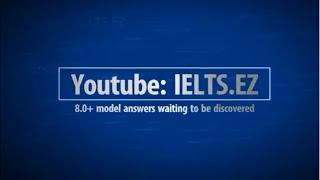 IELTS Speaking Model Answer High Score 8.0+ (8)
