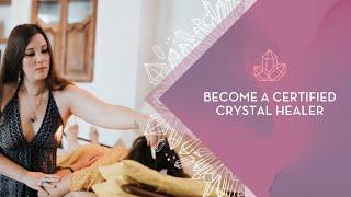 Love & Light School's Crystal Healing Certification Program