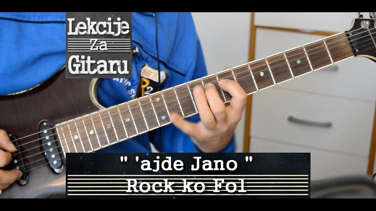 'ajde Jano - Rock ko Fol - cover lesson - YouTube
