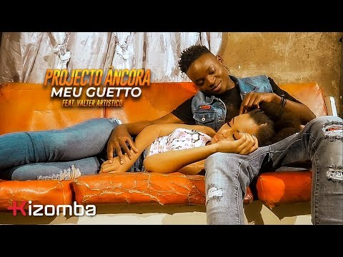 Projecto Âncora - Meu Guetto (feat. Valter Artistico) | Official Video thumbnail