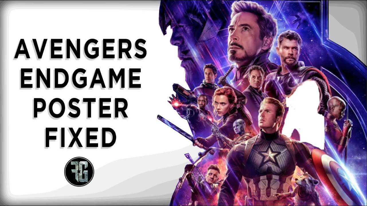 How To Fix The Avengers Endgame Poster Gob Life 27 Youtube