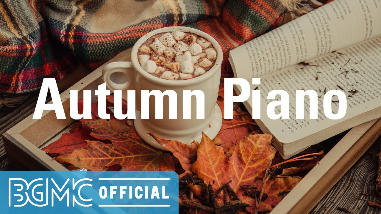 Autumn Piano: Pleasing and Soothing Piano Instrumental Music for Working at Home, Study, Read