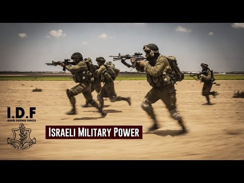"✡ Israeli Military Power 2018 ✡ Israeli Army / ""Soldiers Of Israel"""