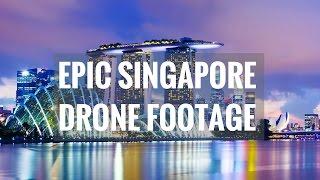 SINGAPORE DAY & NIGHT DRONE FOOTAGE 2017