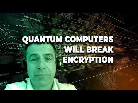 Quantum computers will break encryption   ZDNet