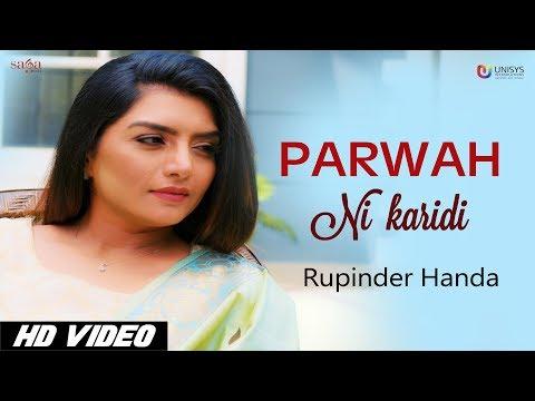 parwah-ni-karidi-(full-video)---rupinder-handa-|-dance-song-|-new-punjabi-songs-2018-|-saga-music