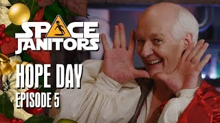 Hope Day - Space Janitors Season 3 Ep. 5
