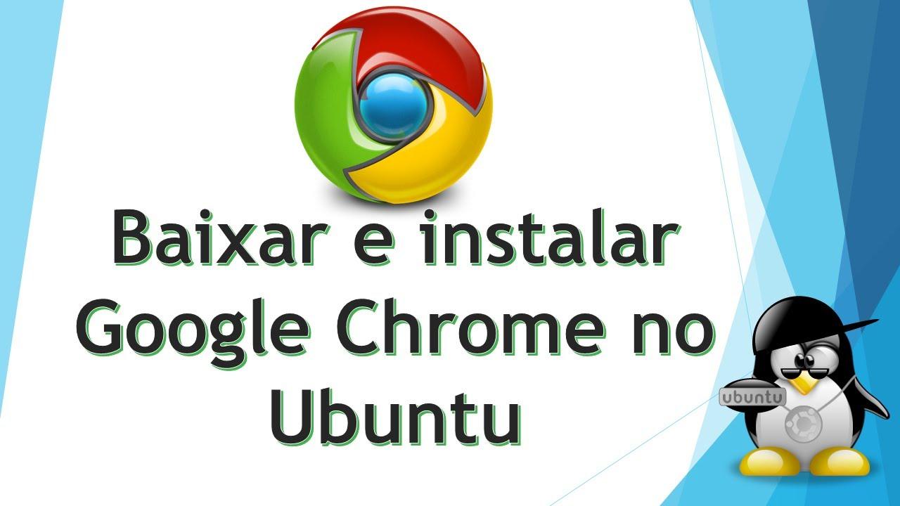 Baixar e instalar Google Chrome no Ubuntu - YouTube