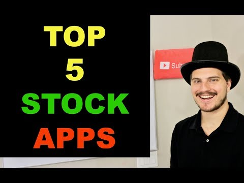 TOP 5 STOCK MARKET APPS I USE 2018