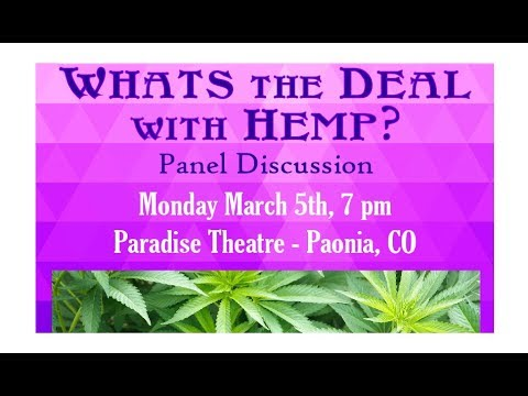 Hemp Panel Discussion - March 5, 2018 - Paradise Theatre, Paonia, CO