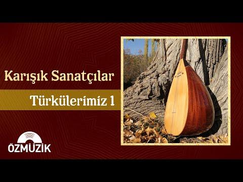 Karışık Sanatçılarla Türkülerimiz 1 - 16 Seçme Türkü